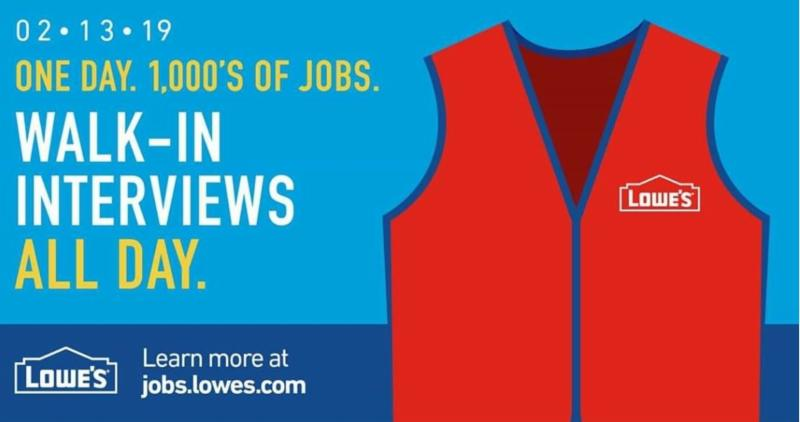 Lowes Walk in Interviews
