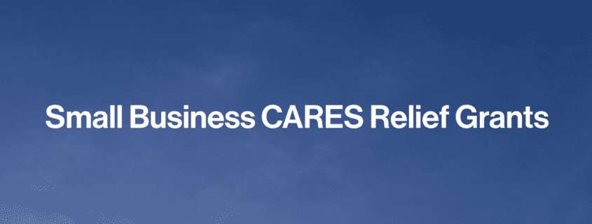 Small Business CARES Relief Grants